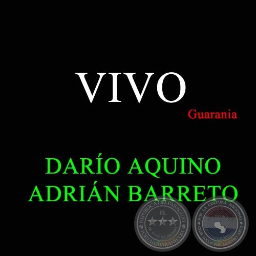 VIVO - Guarania de ADRIÁN BARRETO