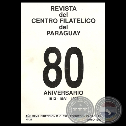 N° 37 - REVISTA DEL CENTRO FILATÉLICO DEL PARAGUAY, 1993 - Presidente: WILLIAM BAECKER