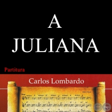 A JULIANA (Partitura)