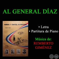 AL GENERAL DÍAZ - CANTO ESCOLAR