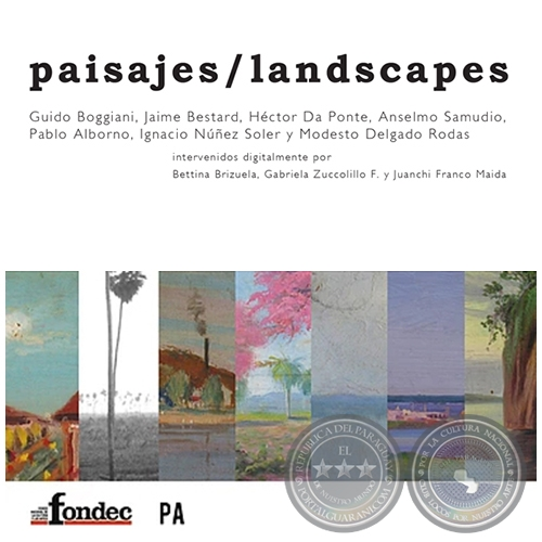 Paisajes/landscapes - Co creada por Bettina Brizuela, Gabriela Zuccolillo y Juanchi Franco - (2004-2011)