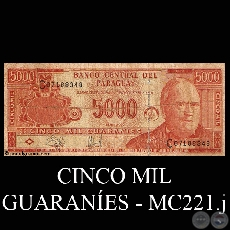 CINCO MIL GUARANÍES - MC221.j - FIRMA: EDGAR ISIDRO CÁCERES VERA – WASHINGTON ASWHELL